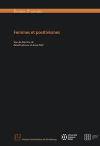 David Labreure et Annie Petit - Femmes et positivismes.