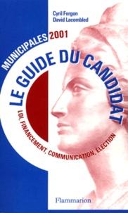 Municipales 2001. Le guide du candidat - David Lacombled |