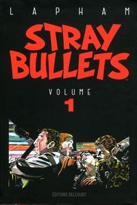 David Lapham - Stray Bullets Tome 1 : .