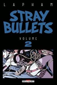 David Lapham - Stray Bullets Tome 2 : .