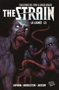 David Lapham et Mike Huddleston - The Strain Tome 2 : La lignée.
