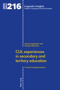 David Lasagabaster et Aintzane Doiz - CLIL experiences in secondary and tertiary education - In search of good practices.