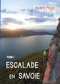 David Laurent et  FFME - Escalade en Savoie - Tome 1, Avant pays, lac.