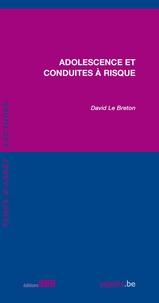 David Le Breton - Adolescence et conduites à risque.