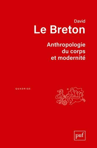 Anthropologie du corps et modernité 7e édition