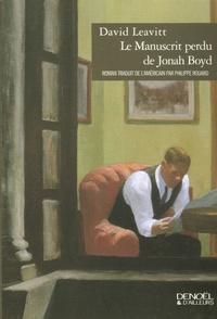 David Leavitt - Le Manuscrit perdu de Jonah Boyd.