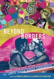 David lee Carlson et Darla Linville - Beyond Borders - Queer Eros and Ethos (Ethics) in LGBTQ Young Adult Literature.