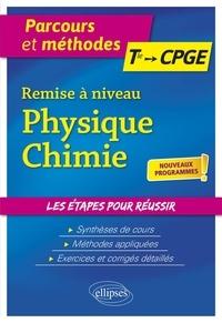 David Legrand - Remise à niveau Physique-Chimie, Tle aux CPGE.
