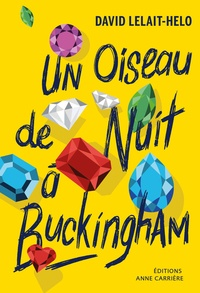 Téléchargez le livre sur kindle Un oiseau de nuit à Buckingham par David Lelait-Helo 9782843379031 en francais DJVU MOBI PDB