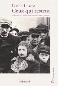David Lescot - Ceux qui restent.