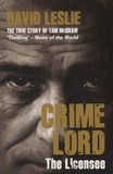 David Leslie - Crimelord, The Licensee - The True Story of Tam McGraw.