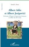 David Leslie Parris - Albert Adès et Albert Josipovici - Ecrivains d'Egypte d'expression française au début du XXe siècle.