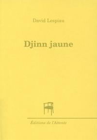 David Lespiau - Djinn jaune.