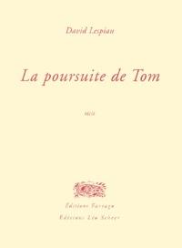 David Lespiau - La poursuite de Tom.