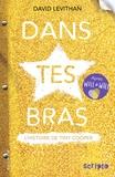 David Levithan - Dans tes bras - La comédie musicale de Tiny Cooper.