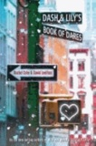 David Levithan et Rachel Cohn - Dash & Lily's Book of Dares.