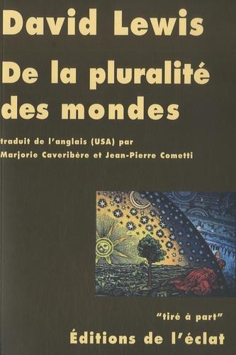David Lewis - De la pluralité des mondes.