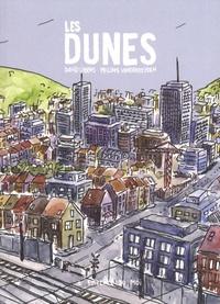 David Libens et Philippe Vanderheyden - Les dunes.