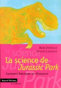 LA SCIENCE DE JURASSIC PARK. Comment fabriquer un dinosaure.pdf