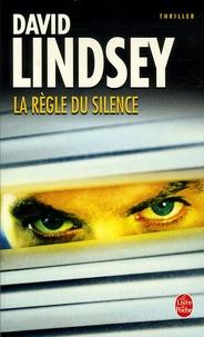 David Lindsey - La Règle du silence.