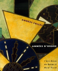 David Liot - Années folles, années d'ordre - L'Art Déco de Reims à New York.