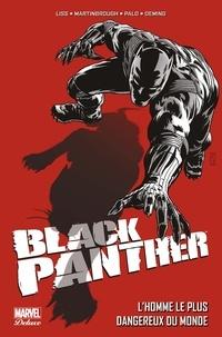David Liss - Black Panther - L'homme le plus dangereux du monde (2011).