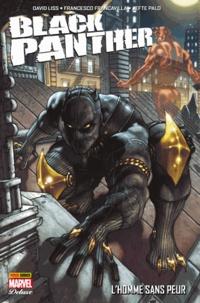 David Liss et Francesco Francavilla - Black Panther - L'homme sans peur - L'homme sans peur.