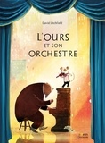 David Litchfield - L'Ours et son orchestre.
