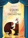 David Litchfield - L'Ours et son orchestre.