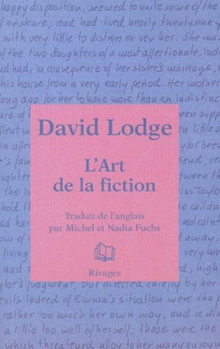 David Lodge - L'art de la fiction.