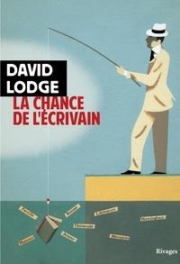 David Lodge - La chance de l'écrivain.