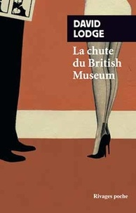David Lodge - La chute du British Museum.