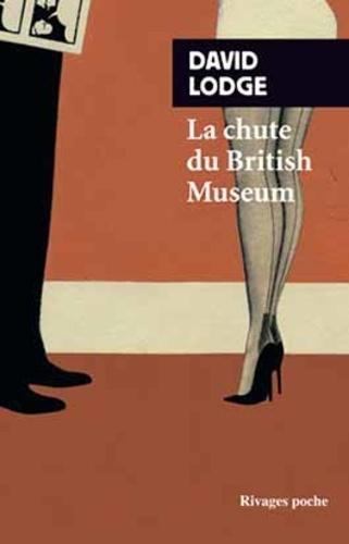 David Lodge - La chute du British Museum.