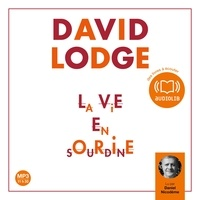 David Lodge et Daniel Nicodème - La Vie en sourdine.