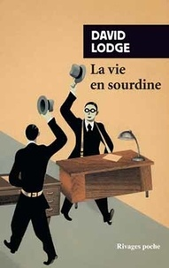 David Lodge - La vie en sourdine.
