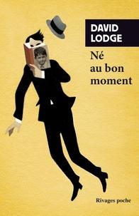 David Lodge - Né au bon moment.