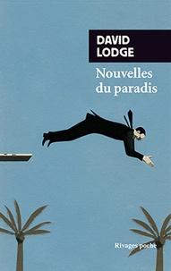 David Lodge - Nouvelles du paradis.