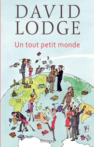 David Lodge - Un tout petit monde.
