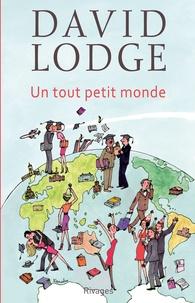 David Lodge - Un tout petit monde.