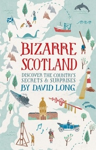 David Long - Bizarre Scotland.