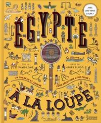 David Long et Harry Bloom - L'Egypte - Avec une vraie loupe !.