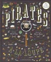 David Long et Harry Bloom - Pirates à la loupe.