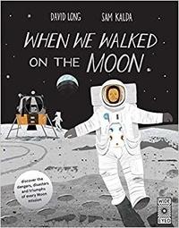 David Long et Sam Kalda - When we walked on the moon.