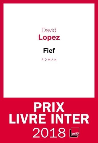 Fief - David Lopez - Format ePub - 9782021362169 - 7,99 €