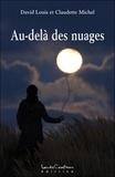 David Louis et Claudette Michel - Au delà des nuages.