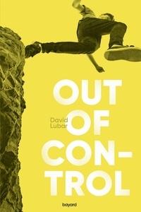Téléchargements ebooks Out of Control par David Lubar