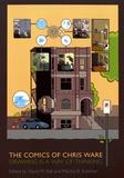 David M. Ball et Martha B. Kuhlman - The Comics of Chris Ware - Drawing Is a Way of Thinking.