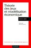 David-M Kreps - Théorie des jeux et modélisation économique.