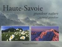 David Machet - Haute-Savoie - Grandeur nature, édition bilingue français-anglais.