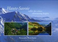 David Machet - Haute-Savoie - Reflet des cimes, édition bilingue français-anglais.